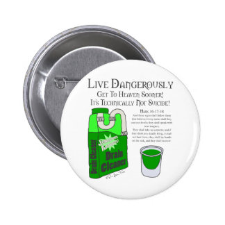 Live Dangerously 2 Inch Round Button