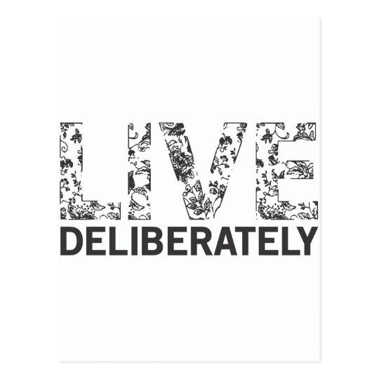 Live Deliberately Postcard