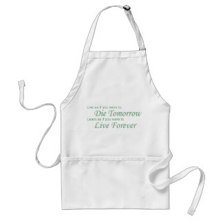 Live - Die Tomorrow green Adult Apron