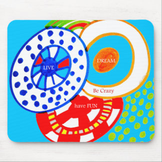 Live Dream Be Crazy Have Fun Colorful Doodle Mouse Pad