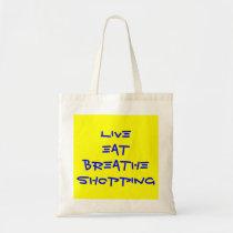 live eat breathe shopping tote bag