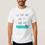 Live Every Week Like It's Shark Week - Waves Tee Shirt