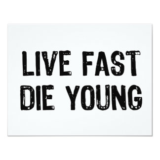 Live Fast, Die Young Card