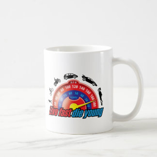 Live Fast Die Young Classic White Coffee Mug