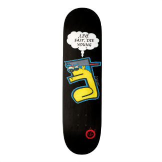 Live Fast Die Young Skateboard