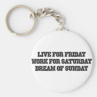 Live for Friday Key Chain