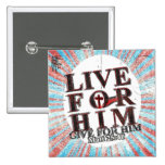 Live for Jesus Pin