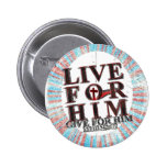 Live for Jesus Pinback Buttons