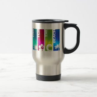 Live for the Beach 15 Oz Stainless Steel Travel Mug