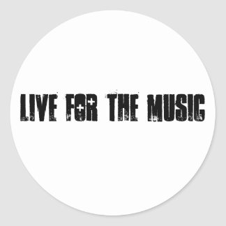 Live for the Music sticker