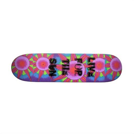Live for the Sun Skateboard