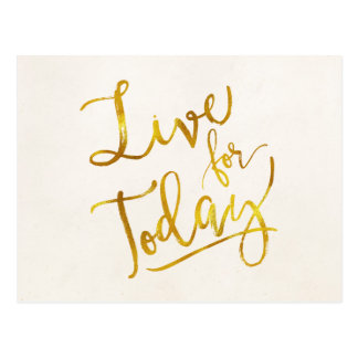 Live for Today Gold Faux Foil Metallic Motivationa Postcard