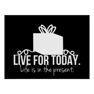Live for Today Inspirational Posters
