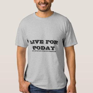 LIVE FOR TODAY, WWW.MYSPACE.COM/DJ210MISCHIEF SHIRT
