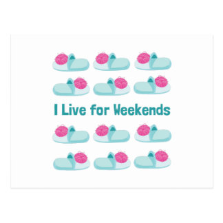 Live For Weekends Postcard