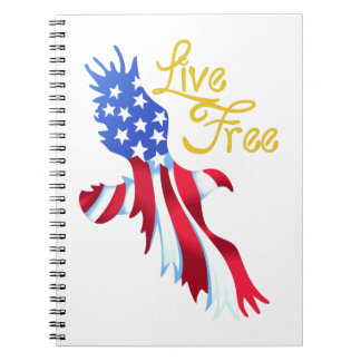 LIVE FREE AMERICAN EAGLE NOTE BOOK