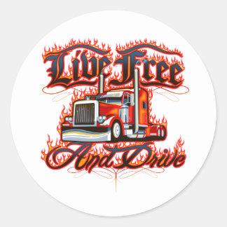 Live Free and Drive Trucker Shirt Round Sticker