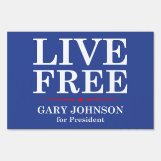 LIVE FREE LAWN SIGN