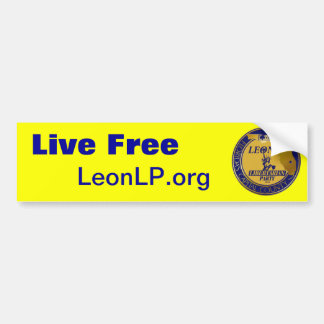 Live Free, Leon Libertarian Party Car Bumper Sticker