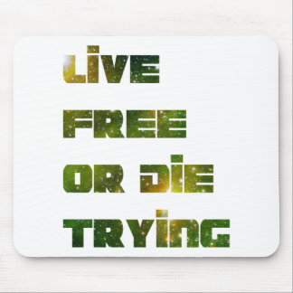 Live Free Mouse Pad