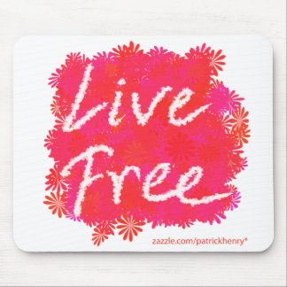 Live Free Mouse Pads