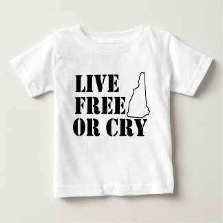 Live Free or Cry Shirt