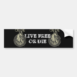 Live Free or Die! Bumper Stickers