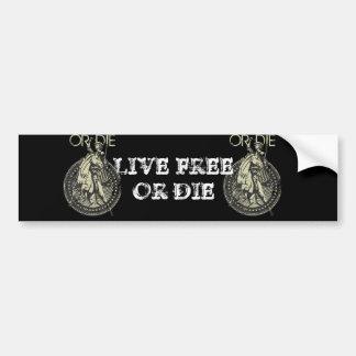 Live Free or Die! Car Bumper Sticker
