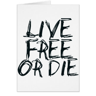 Live free or Die Card
