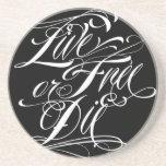 Live Free Or Die Coaster
