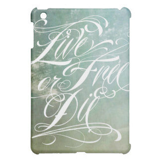 Live Free Or Die  Cover For The iPad Mini