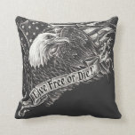 Live Free or Die Eagle Pillow