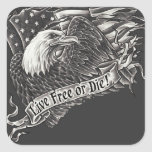 Live Free or Die Eagle Square Sticker