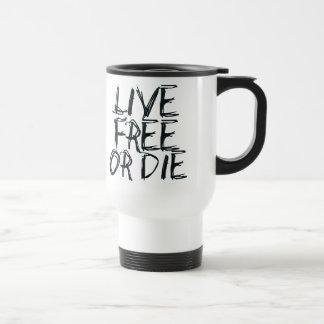 Live free or Die 15 Oz Stainless Steel Travel Mug