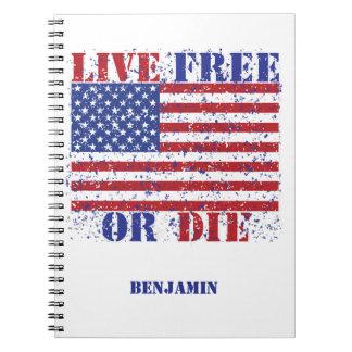 Live Free or Die Notebook