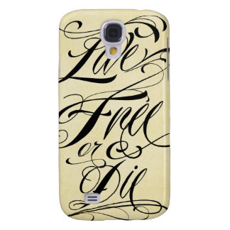 Live Free or Die  Samsung Galaxy S4 Case