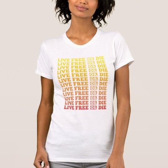 Live Free Or Die T-Shirt