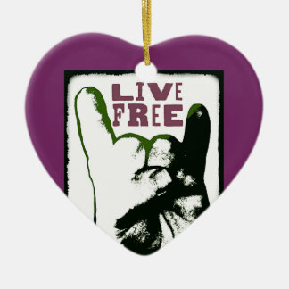 Live Free Pop Art design Ceramic Ornament