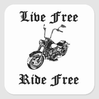 Live Free Ride Free Motorcycle Square Stickers