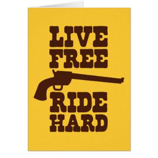 LIVE FREE RIDE HARD cowboy rodeo motto Greeting Card
