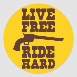 LIVE FREE RIDE HARD cowboy rodeo motto Classic Round Sticker