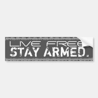 Live Free. Stay Armed. Gun favor bumpersticker Car Bumper Sticker