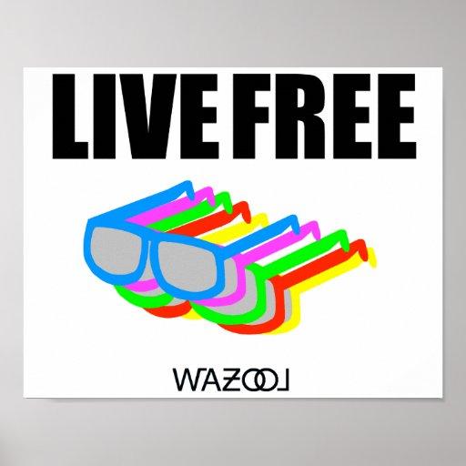 Live Free Sunglasses Poster