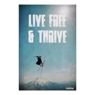 Live Free & Thrive Poster
