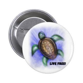 Live Free Turtle Button