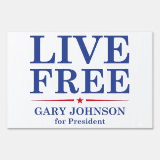 LIVE FREE YARD SIGN