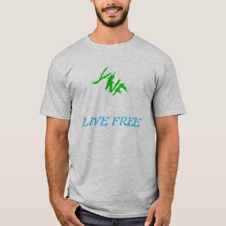 LIVE FREE YWF T-Shirt