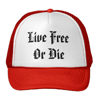 Live FreeOr Die Hats