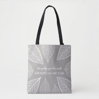 Live Gently Upon This Earth Tote Bag