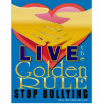 live golden rule stop bullying photo cut outs